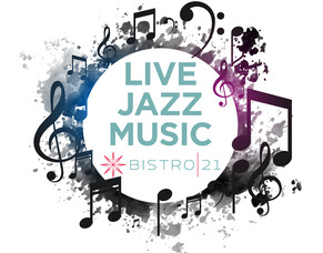 Live Jazz Music at Bistro 21
